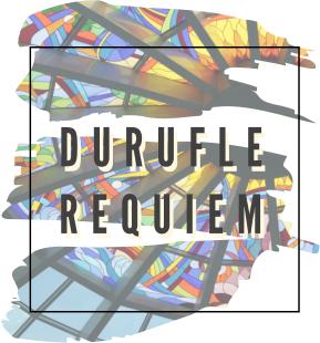 Durufle Requiem