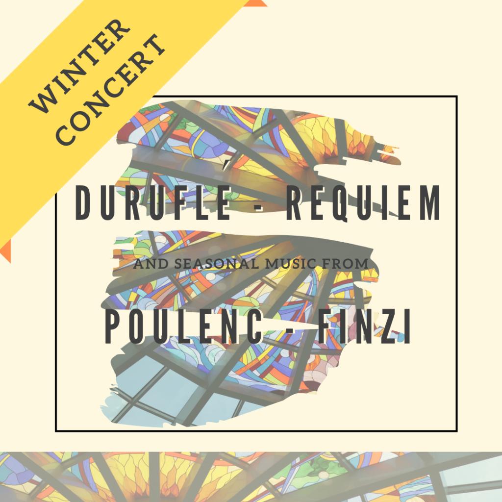 Winter Concert 2019 - Durufle Poulenc Finzi